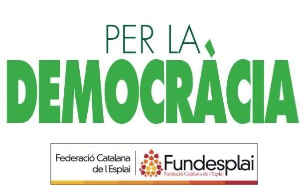 ELS ESPLAIS DEFENSEM LA DEMOCRÀCIA, ELS DRETS I LA LLIBERTAT